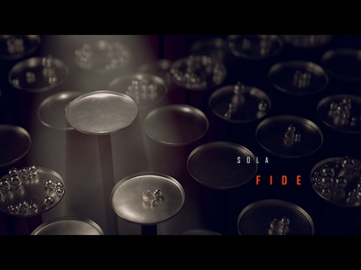 Sola Fide cinema 4d title design five solas protestant reformation