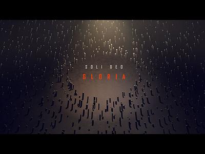 Soli Deo Gloria cinema 4d title design 5 solas five solas protestant reformation
