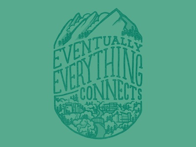 Eventually Everything Connects charles eames eventually everything connects green t-shirt illustration flatirons boulder
