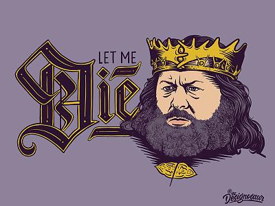 Robert Baratheon george rr martin portrait season 8 king baratheon game of thrones blackletter lettering typography illustration
