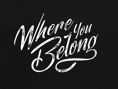 Where You Belong texture illustrator music lyrics vector digital lettering hand