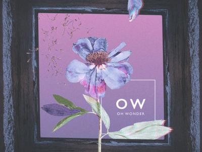 """My First Shot, """"Oh Wonder"""" Alternative Album Art"""