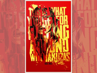 F*** With Yakuzas kill bill tarantino typography film illustration poster