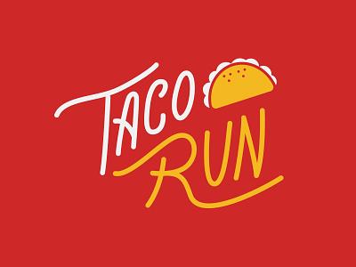 Taco Run lettering type run taco