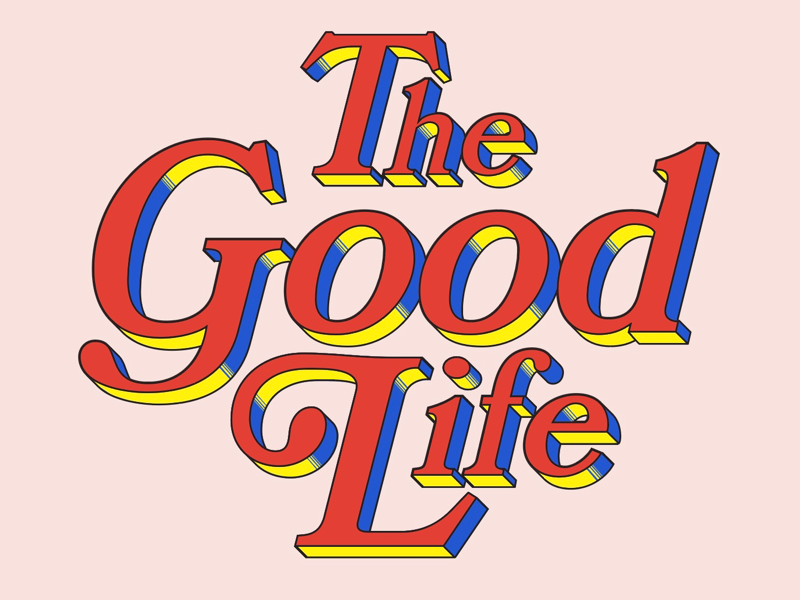 The Good Life - Type Treatment branding logotype vector design illustration lettering letters typography type