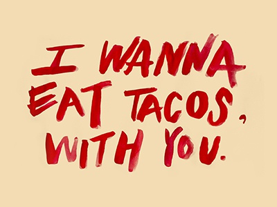 Mexican Proverbs lettering foodie type romanticism mexican tacos