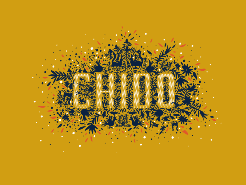 Chido lettering typography cool yellow illustration otomi mexico chido