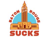 Baton Rouge Sucks Podcast Logo