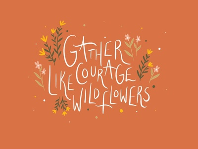 Gather Courage