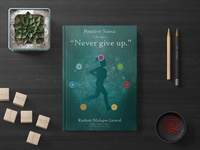 """Positive Sutra: Life Says, """"Never give up."""" Book Cover"""