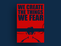 Fear - Illusion we create Poster