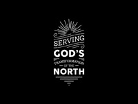 Serving God's Transformation Of The North