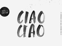 CIAO CIAO | SVG BRUSH TYPE