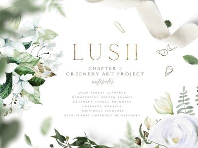 LUSH, chapter 2 Greenery Art Project