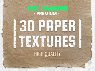 FREE Premium Download - 30 Paper Textures