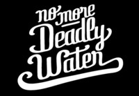 NoMoreDeadlyWater-letters