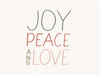 Joy, Peace, and Love