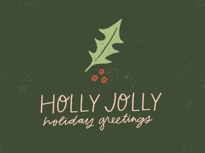 Holly Jolly Holiday Greetings stationery design stationery greeting card holly jolly holly plant handwriting winter illustration design design hand drawn christmas holiday drawing lettering handlettering illustration