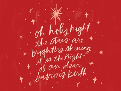 Oh Holy Night brush lettering typography illustration challenge christmas cards christmas card greeting card handwriting winter illustration design hand drawn drawing design christmas holiday lettering handlettering illustration