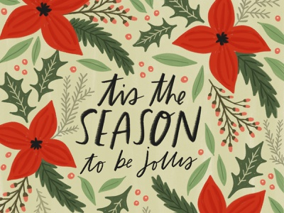 'Tis the Season to be Jolly flower typography christmas cards brush lettering illustration challenge christmas card greeting card winter handwriting illustration design procreate ipad hand drawn drawing design christmas holiday lettering handlettering illustration