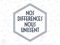 Nos Differences Nous Unissent