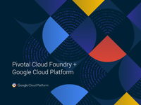 Pivotal Cloud Foundry with Google Cloud Platform Partnership