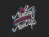 Malang Dribbble Meet Up - Handlettering