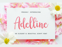 """Adelline"" fresh new lovely beautiful script font"