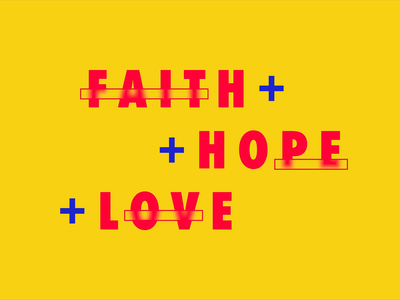 Faith Hope Love Opener video after effects type typography animation motion design