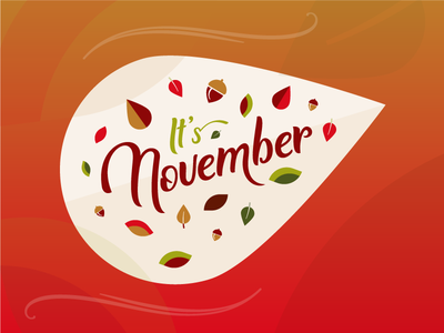 It's November overlays gradient orange type leaves autumn fall typography lettering