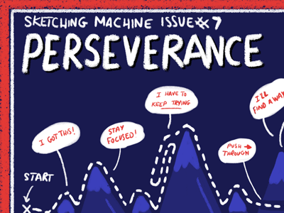 Illustration for Sketching Machine Issue 7: Perseverance