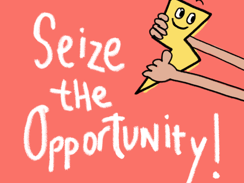 Seize the opportunity! inspiration illustration