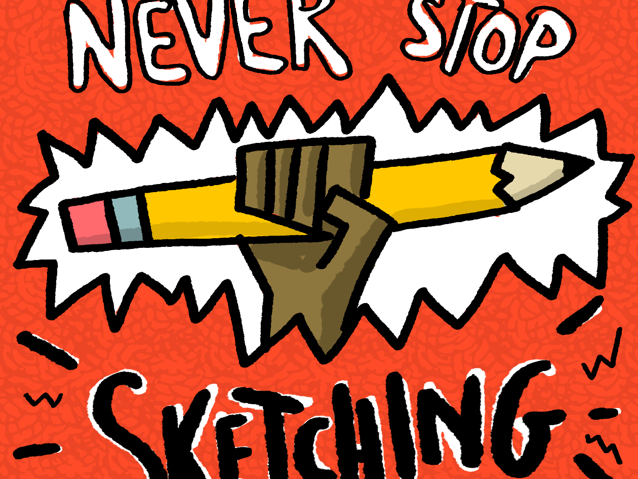 Never Stop Sketching sketching machine artwork digital illustration design thinking design sketching