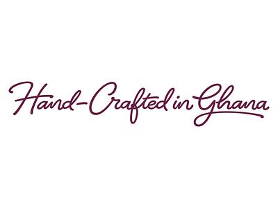 Hand-Crafted in Ghana custom lettering font script logotype letter design branding font design custom type lettering type design typography