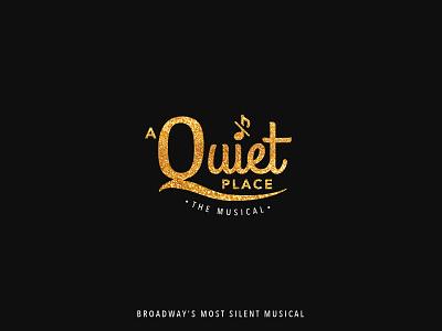 A Quiet Place The Musical wordmark logo design icon typography identity design symbol illustration logo branding