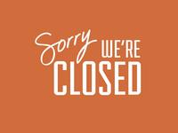We Closed