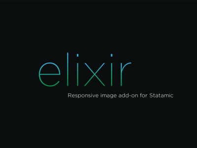 Elixir   Responsive Image Add-on For Statamic