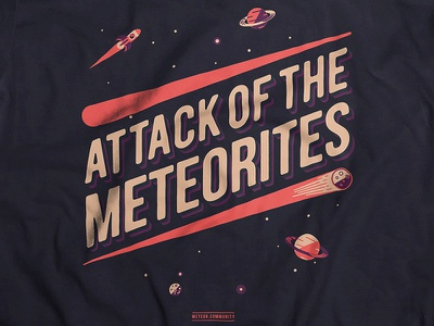 Attack Of The Meteorites meteor js tshirt meteorites planets ship starts