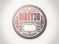 Dirty 30 Medal