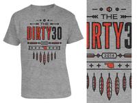 2014 Dirty 30 Shirt