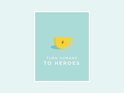 Coffee Heroes poster coffee mug typography flat