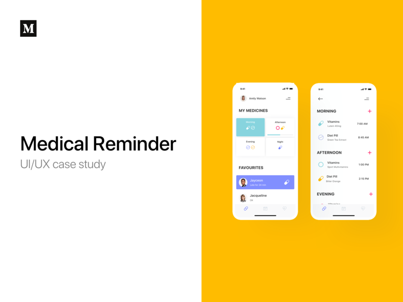 Medical Reminder — UI/UX case study medical journal medical assistant design process medium medium post uiux case study case study doctor pills drugs notification app medical app