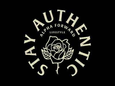 Stay Authentic - Alpha Forward