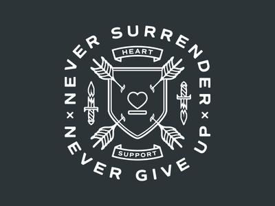 Never Surrender, Never Give Up