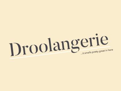 Droolangerie