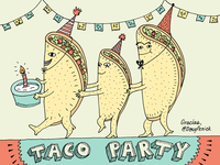 It's a taco party