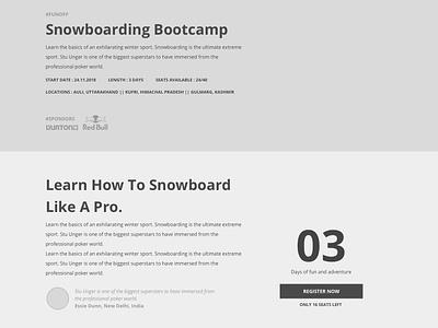 Snowboarding Bootcamp Website | WIP typography white black web visual design design snowboarding marketing website work in progress wireframe bootcamp one page site