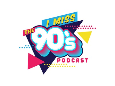 I Miss The 90's Podcast