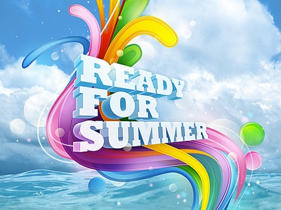 Ready For Summer illustration photoshop design color font text typography 3d cgi vector illustrator shapes water summer fresh