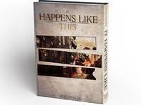 "Design for romantic novel ""It Happens Like This"""